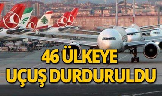 Ulaştırma ve Altyapı Bakanlığı: 46 ülkeye daha uçuşlar durdurulacak