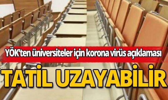 YÖK'ten üniversiteler için korona virüs açıklaması