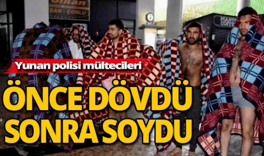 Yunan polisi göçmenleri geri gönderdi ama...