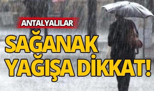 Antalya'da bugün nasıl olacak?