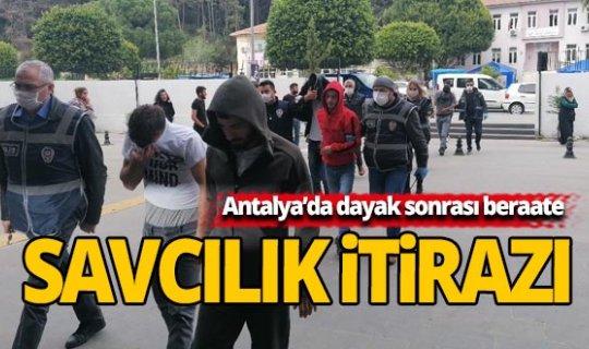 Antalya'da dayak sonrası beraate savcılık itirazı