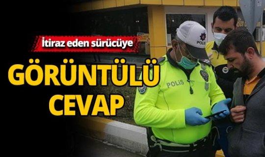 Antalya'da itiraz eden sürücüye görüntülü cevap