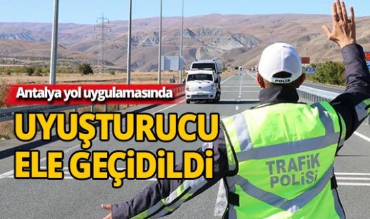 Antalya'da yol uygulamasında uyuşturucu ele geçirildi