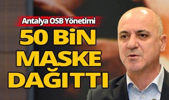Antalya fabrikalarda 50 bin maske dağıtıldı