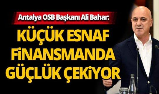 Antalya OSB Başkanı Ali Bahar'dan hükümete çağrı...