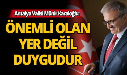 Antalya Valisi Münir Karaloğlu'ndan 23 Nisan mesajı