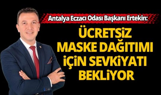 Antalya'daki eczaneler sevkiyatı bekliyor