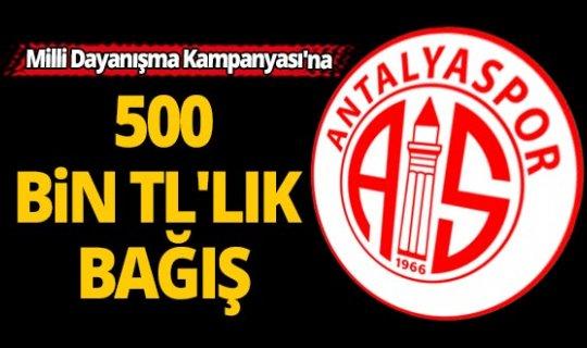 Antalyaspor'dan Milli Dayanışma Kampanyasına 500 bin TL'lik destek