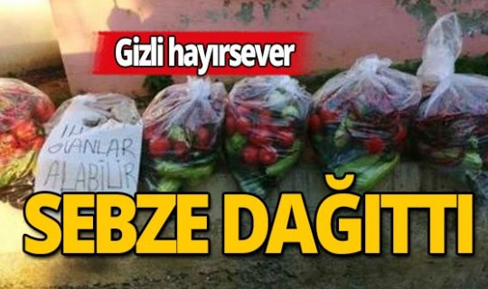 Antalya'da gizli hayırseverden sebze yardımı