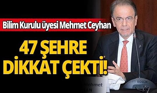 Herkes İstanbul'a kilitlenmişken Bilim Kurulu üyesi 47 şehrimize dikkat çekti