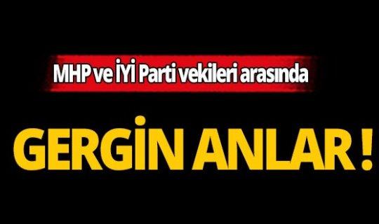 MHP ile İYİ Parti milletvekili arasında gergin anlar