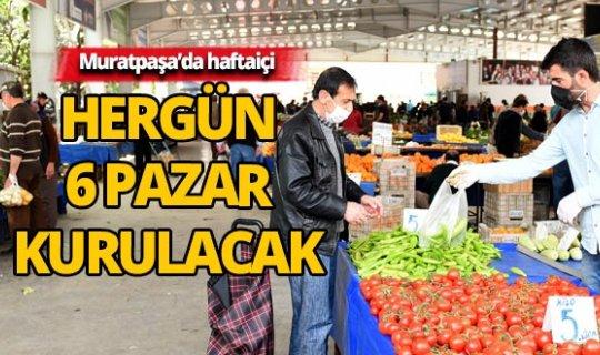 Muratpaşa'da haftaiçi 6 pazar kurulacak