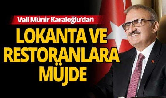 Antalya Vali Karaloğlu'dan lokanta ve restoranlara müjde!