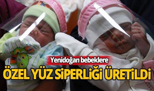 Yenidoğan bebeklere özel yüz siperliği üretildi
