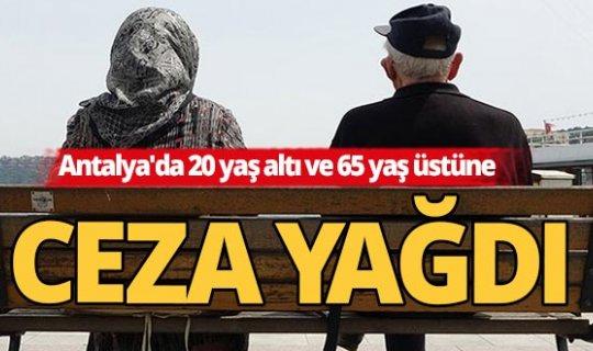 Antalya'da kısıtlamaları ihlal edenlere 64 bin 932 TL ceza