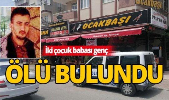 Antalya'da restoran çalışanı ölü bulundu