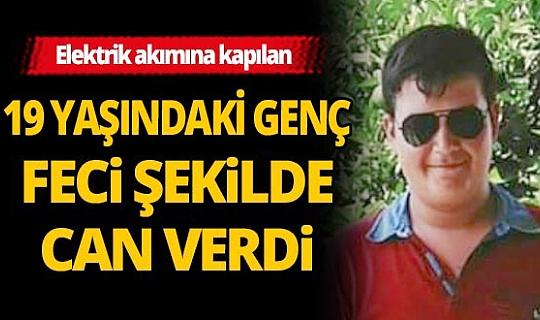 Antalya'da akıma kapılan 19 yaşındaki genç feci şekilde can verdi