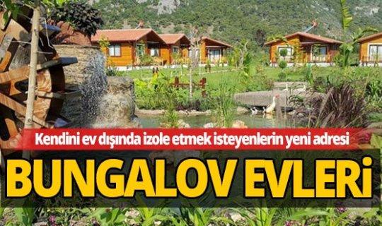 Bu yazın trendi Bungalov evleri olacak