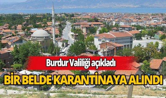 Burdur'da bir belde karantina altına alındı
