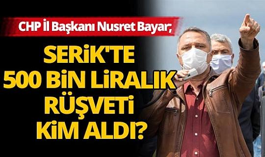 CHP İl Başkanı Nusret Bayar: Kul hakkı yiyenlerle sonuna kadar mücadele edeceğiz
