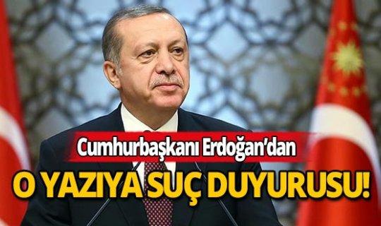 Cumhurbaşkanı Erdoğan'dan darbe ve idam tehdidi içeren yazıya suç duyurusu