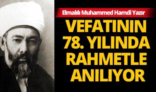 Elmalılı Muhammed Hamdi Yazır, vefatının 78. yılında rahmetle anılıyor