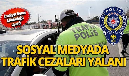 Emniyet Genel Müdürlüğünden 'trafik cezaları arttı' haberlerine açıklama