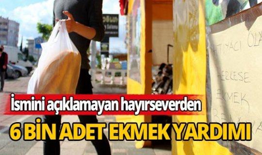 Hayırseverden ücretsiz 6 bin ekmek dağıtımı