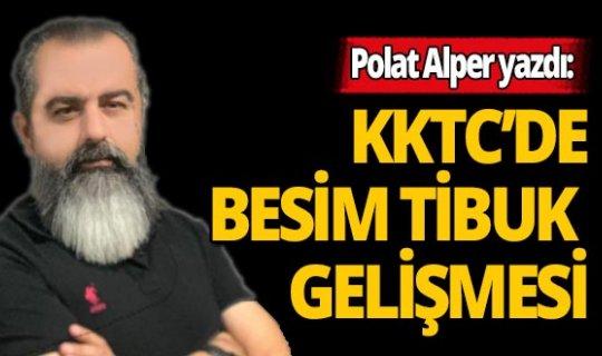Polat Alper yazdı: KKTC'de Besim Tibuk olayı ile gelişen RTÜK sorunu