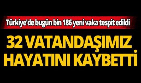 Türkiye'de son 24 saatte 32 vatandaşımız hayatını kaybetti