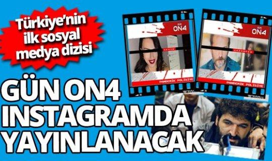 Türkiye'nin ilk sosyal medya dizisi Gün On4 instagram'da yayınlanacak