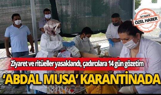 Antalya'da Abdal Musa Türbesi ve çevresinde karantina ilan edildi