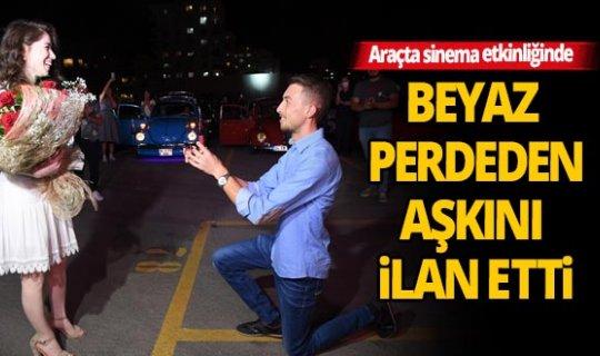 Antalya'da 'arabada sinema' etkinliği bir gencin evlilik teklifine sahne oldu