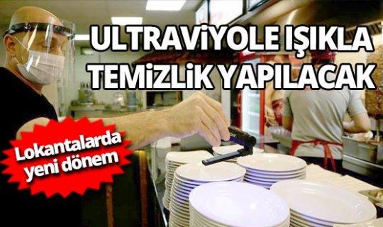 Bundan böyle lokantalar ultraviyole ışıkla temizlenecek