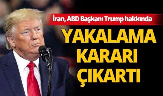 İran yargısı Trump hakkında yakalama kararı çıkarttı