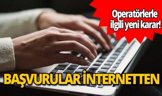 Operatörlerle ilgili yeni karar! Vatandaşlar artık başvuruları internetten yapabilecek