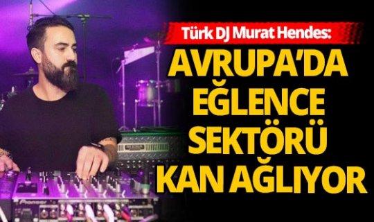 Türk DJ Murat Hendes Varupa eğlence sektörünü değerlendirdi