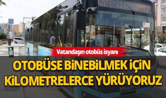 Vatandaşın otobüs isyanı