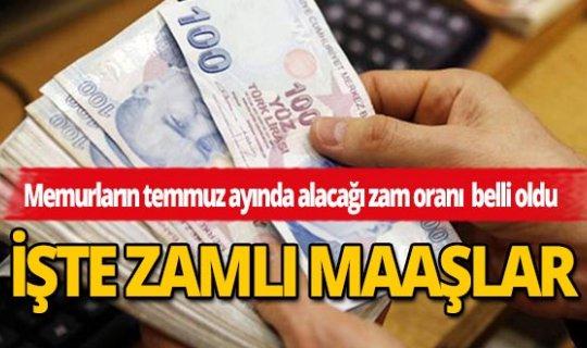 İşte mesleğe göre temmuzda alınacak zamlı maaşlar