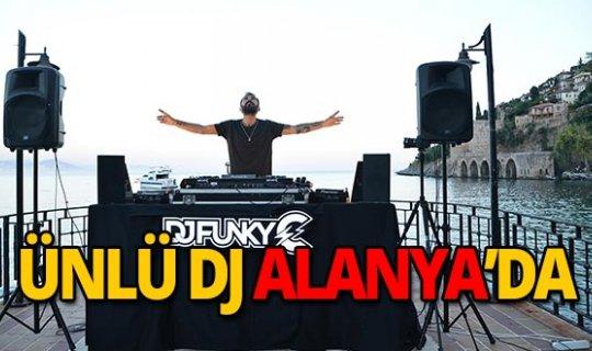 Ünlü DJ tanıtım için Alanya'da