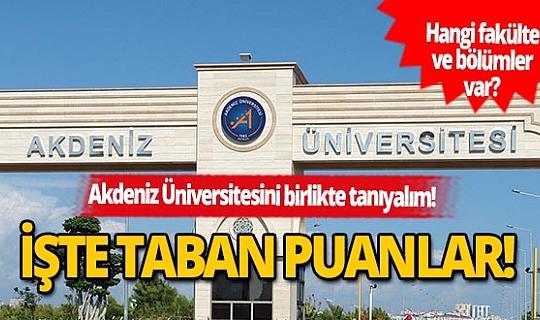 Akdeniz Üniversitesi 2 ve 4 yıllık bölümlerin taban puanları ve başarı sıralaması