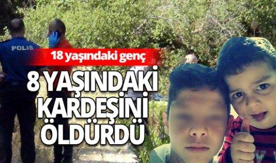 Antalya haber: 8 yaşındaki kardeşini öldürdüğünü itiraf etti