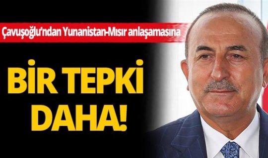 Çavuşoğlu, Yunanistan-Mısır arasındaki anlaşmayı değerlendirdi