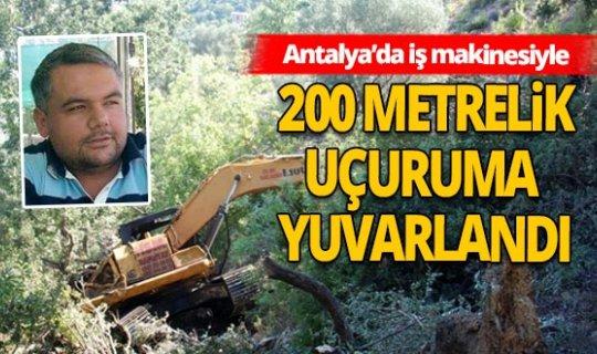 Antalya'da iş operatörünün feci ölümü