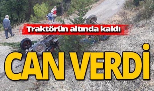 Antalya haber: Feci ölüm! Traktörün altında kaldı