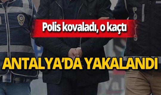 Antalya haber: Hapis cezası bulunuyordu, böyle yakalandı!