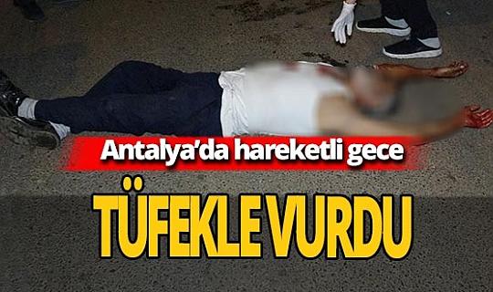 Antalya Haber: Kayınbiraderini tüfekle vurdu