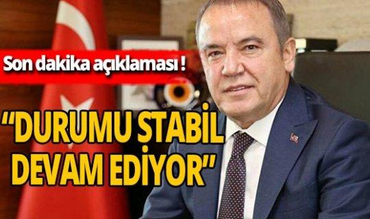 Antalya haber: Muhittin Böcek'in sağlık durumu hakkında açıklama