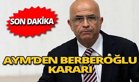 Enes Berberoğlu hakkında karar