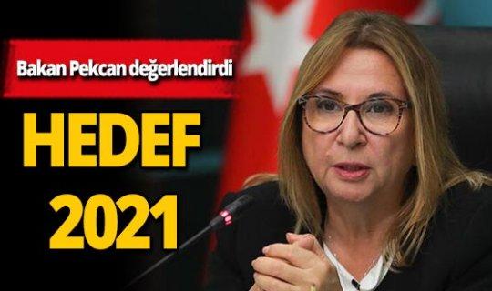 """Bakan Pekcan  değerlendirdi: """"2021'de en etkin ülkelerden olacağız"""""""